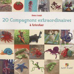 20 compagnons extraordinaires à tricoter