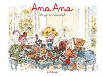 Ana Ana, déluge de chocolat