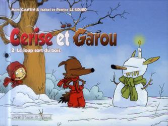 Cerise et Garou