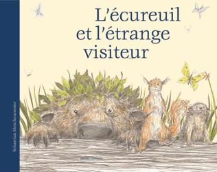 L'écureuil et l'étrange visiteur