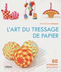 L'art du tressage de papier