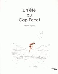 Un été au Cap-Ferret