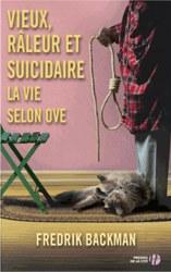 Vieux râleur et suicidaire, la vie selon Ove