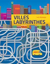 Villes labyrinthes