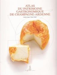 atlas du patrimoine gastronomique de Champagne Ardenne