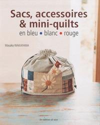 sacs, accessoires et mini-quilts